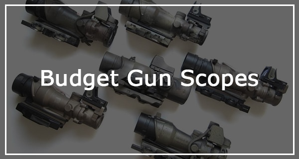best gun scopes for the money under 100 200 300 and 500 dollars