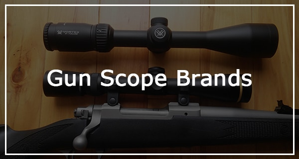 best gun scopes by brand in 2017 - gnd list and reviews
