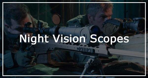 what are the best overall night vision rifle scopes in 2017