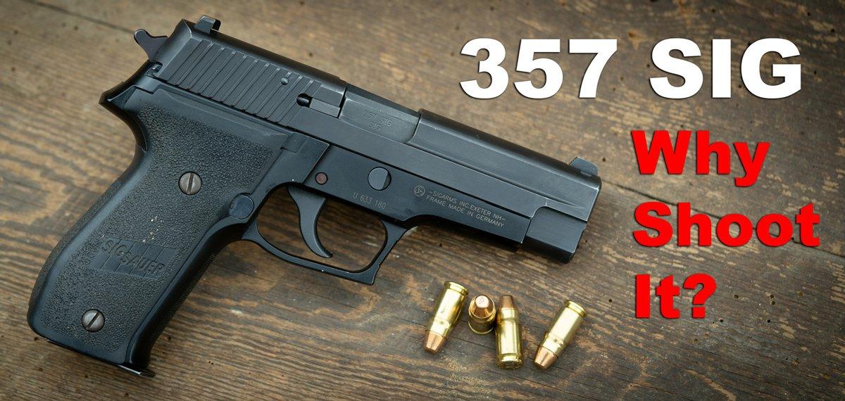 SIG Sauer 357 Review – Caliber, Guns and Accessories